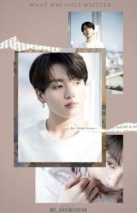 ✔️What Was Once Written | 전정국 ✔️ cover