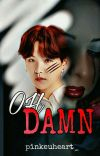 [C] Oh damn || MYG || cover