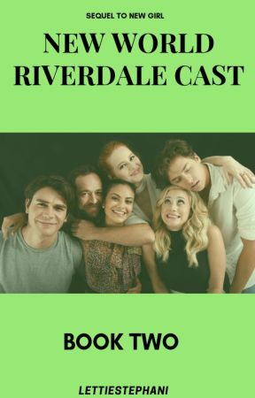 New World//Riverdale Cast  ON HOLD  by jessicaaskyyy