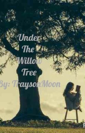 Under The Willow Tree by TraysonMoon