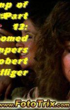CAMP OF LEGEND PART 12: DOOMED CAMPERS by RobertHelliger