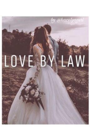 Love By Law by hazelyagurl
