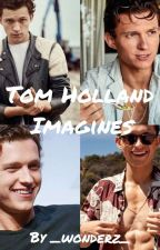 Tom Holland imagines by _wonderz_