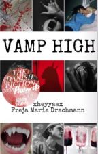 Vamp High    ✓ by xheyyaax