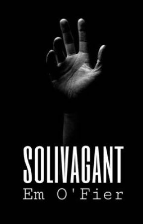 Solivagant |✎ by Em-OFier