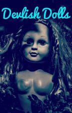 Devilish Dolls by megkei