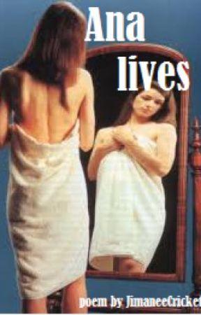 Ana Lives [Atty Poem Entry] by JimaneeCrickett