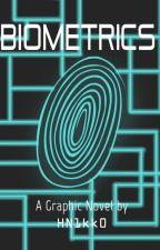 BIOMETRICS (Original Graphic Novel) by HN1kk0