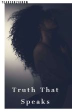 Truth That Speaks (Criminal Minds) by Tearsonlyknow