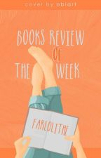 BOOKS REVIEW OF THE WEEK by Farlolithe
