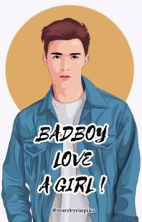 Badboy love a girl‼️ cover