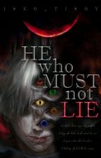 He Who Must Not Lie by isko_tisoy