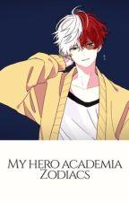 My Hero Academia Zodiacs by Cursedgemstone