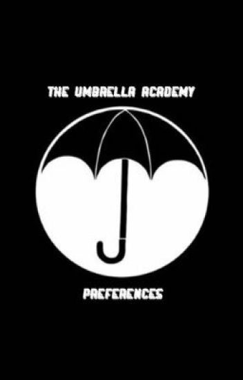 ☂️ • the umbrella academy preferences
