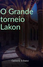 O Torneio Universal Lakon by CarlosEduardoORamos