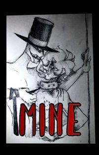 Mine (BlackHat Villainous/Villainos)  cover
