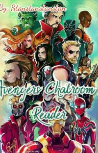 (✓)Avengers x Reader// Chatroom + Preference And Imagines cover