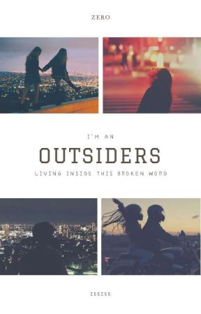 OUTSIDERS (+18) by Itmystory12