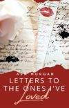 Letters To The Ones I've Loved cover