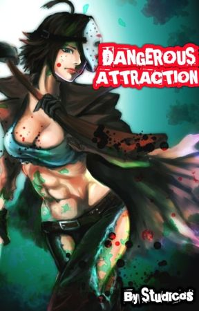 Dangerous Attraction~ by Cool_Guy_Cris