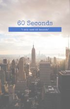 60 seconds by AllySash23