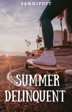 Summer Delinquent by Sammipott