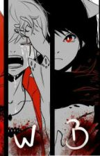 Devil's retribución ( rwby x abuse x negleted male reader x devil may cry) by Arthurpendragon285