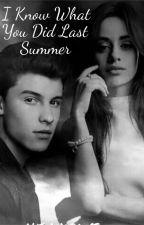 I Know What You Did Last Summer-Shawn Mendes and Camila Cabello (Shawmila) by SugaQuackson
