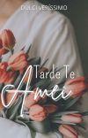 Tarde Te Amei (Conto) cover
