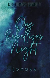 One Rebellious Night (GLS/Del Fierro #1) cover