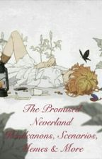 The Promised Neverland Headcanons, Scenarios, Memes & More by Nezuko-Simp-707