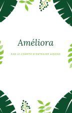 Améliora (INSCRIPTIONS FERMÉES) by ProjetAidons