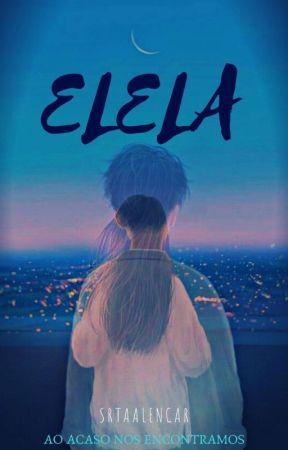 Elela EM BREVE by SrtaAlencar