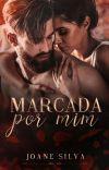 Marcada por mim (COMPLETO ATÉ O DIA 05/10) cover