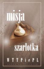"Misja ""Szarlotka"" by WriterPiePL"