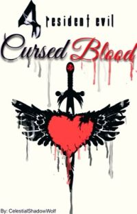 Resident Evil 4: Cursed Blood (Leon Kennedy x OC) cover