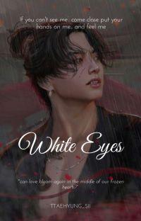 「WHITE EYES ¦¦ JK」 cover