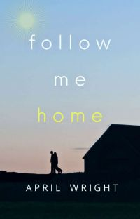 Follow Me Home ✓ cover