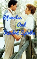 Lifemates and Kindred Spirits ~ Anne of Green Gables by DontYouWantToKnow