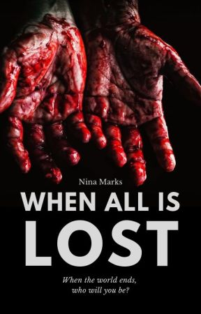 When All is Lost by NinaMarks