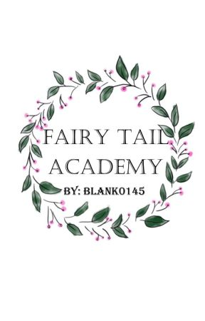 Fairy Tail Academy (Discontinued) by Blank0145