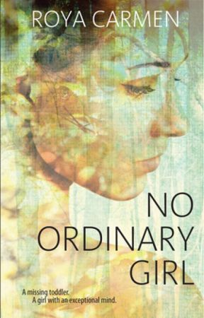 No Ordinary Girl by RoyaStories