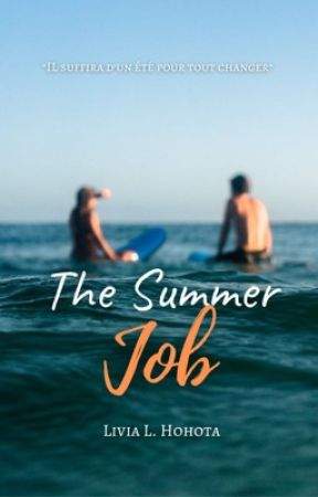 The Summer Job [Fr] by bluckyy