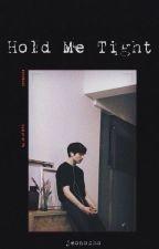 Hold Me Tight [jjk] by jeonocho