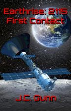 Earthrise: 2115 - First Contact by WillFlyForFood