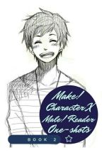 Male! Character X Male! Reader One-shots (Book 2) by whatpaduzer45