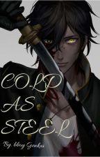 Cold as Steel // RWBY x Samurai Male Reader! by xXBboyGenkaiXx