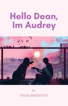 Hello Dean, I'm Audrey by eichliebeditch