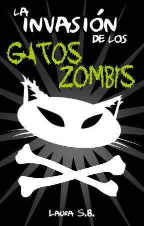 La invasión de los Gatos Zombis by LauraSB8