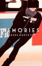 memories | yuzuru hanyu ff by msleereiun